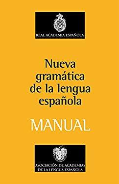 Nueva Gramatica de la Lengua Espanola Manual 9788467032819