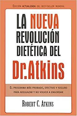 Nueva Revolucisn Dietitica: El Programa Mas Probado, Efectivo y Seguro 9788466610407