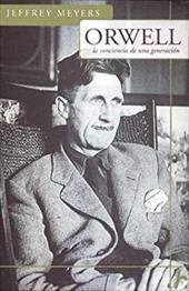 Orwell. La Conciencia de Una Generacion