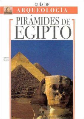 Piramides de Egipto - Guia de Arqueologia 9788466211055