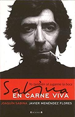 Sabina en Carne Viva: Yo Tambien Se Jugarme la Boca 9788466628723