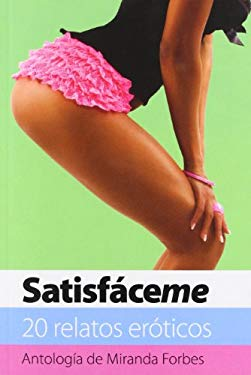 Satisfaceme = Satisfy Me 9788466644693