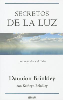 Secretos de la Luz: Lecciones Desde el Cielo = Secrets of the Light 9788466643047