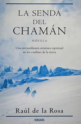 Senda del Chamn, La 9788466638098
