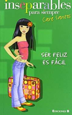 Ser Feliz Es Facil 9788466614757