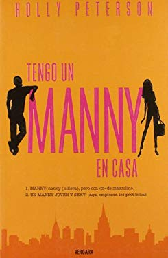Tengo un Manny en Casa = The Manny 9788466631747