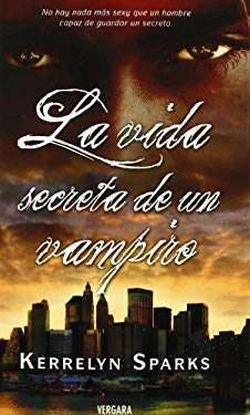 La Vida Secreta de un Vampiro = The Secret Life of a Vampire 9788466641555
