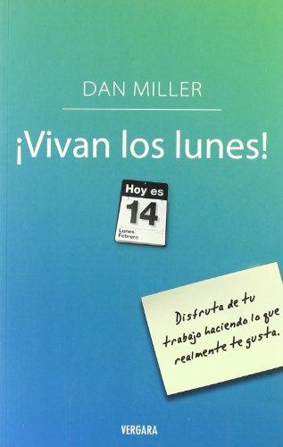 Vivan los Lunes! = No More Mondays 9788466640268