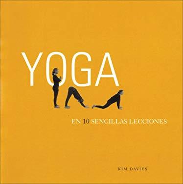 Yoga En 10 Sencillas Lecciones 9788466625067