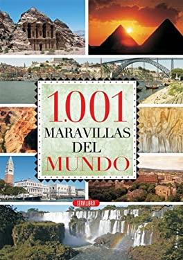 1.001 Maravillas del Mundo 9788479718046