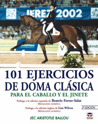 101 Ejercicios de Doma Clasica 9788479025939
