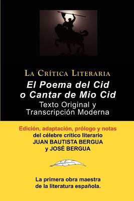 Poema del Cid O Cantar de Mio Cid: Texto Original y Transcripci N Moderna Con PR LOGO y Notas, Colecci N La Cr Tica Literaria Por El C Lebre Cr Tico L 9788470839597