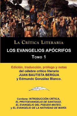 Los Evangelios AP Crifos Tomo 1, Colecci N La Cr Tica Literaria Por El C Lebre Cr Tico Literario Juan Bautista Bergua, Ediciones Ib Ricas 9788470839603