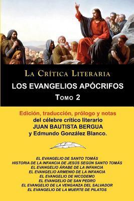 Los Evangelios AP Crifos Tomo 2, Colecci N La Cr Tica Literaria Por El C Lebre Cr Tico Literario Juan Bautista Bergua, Ediciones Ib Ricas 9788470839610