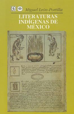 Literaturas Indigenas de Mexico 9788471002273