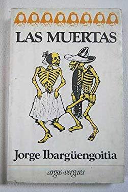 Las muertas (Coleccion En cuarto mayor) (Spanish Edition)