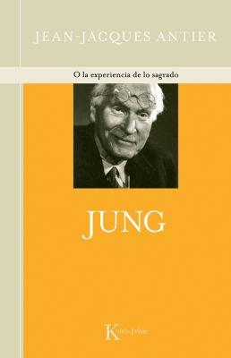 Jung: O La Experiencia de Lo Sagrado 9788472459984