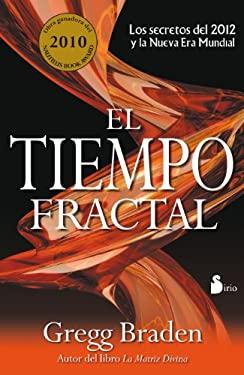 El Tiempo Fractal = Fractal Time 9788478087976