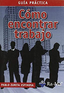 Como Encontrar Trabajo: How to Find Work 9788478979585