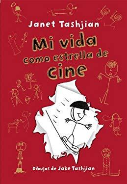 Mi Vida Como Estrella de Cine 9788479428389