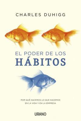 El Poder de Los Habitos 9788479538163