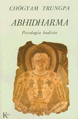 Abhidharma: Psicologia Budista 9788472451964