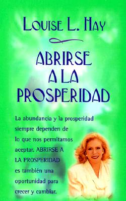 Abrirse a la Prosperidad = Receiving Prosperity 9788479530556
