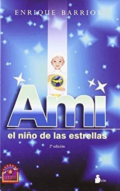 Ami: El Nino de Las Estrellas 9788478085798