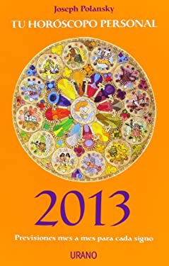 Ano 2013. Tu Horoscopo Personal 9788479538224