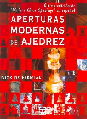 Aperturas Modernas de Ajedrez 9788479023614