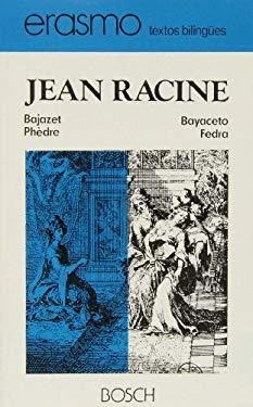Bayaceto Fedra / Bajazet Phdre - Racine, Jean
