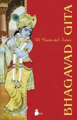 Bhagavad Gita - Canto del Senor 9788478082100