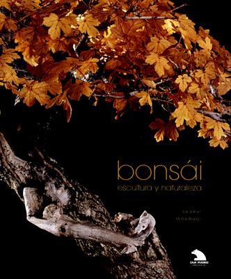 Bonsai, Escultura y Naturaleza 9788477826736