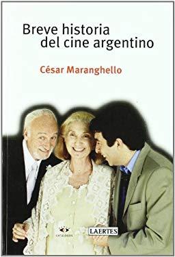 Breve Historia del Cine Argentino 9788475845326
