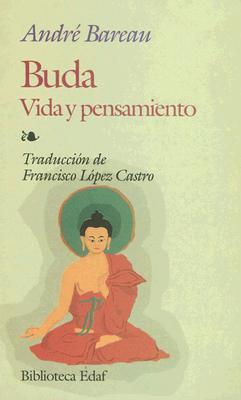 Buda: Vida y Pensamiento 9788476403037