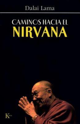 Caminos Hacia el Nirvana 9788472456594