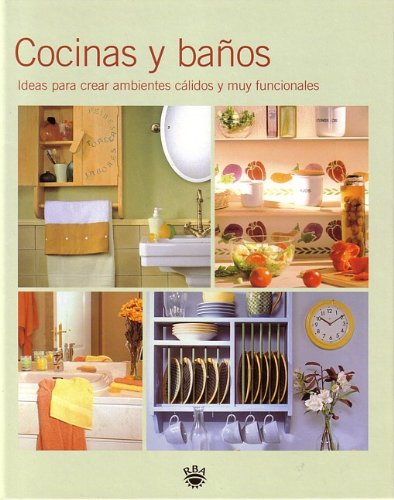 Cocinas y Banos (Kitchens and Bathrooms) 9788479019198