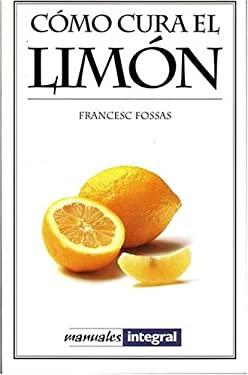 Como Cura El Limon 9788479011796