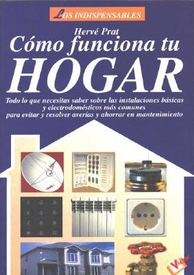 Como Funciona Tu Hogar 9788479274610