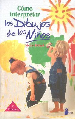 Como Interpretar Los Dibujos de Los Ninos 9788478082797