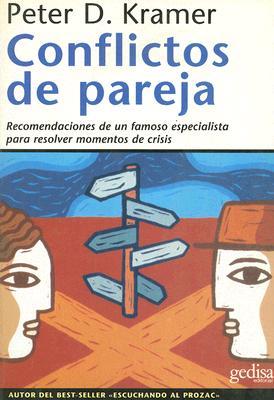 Conflictos de Pareja: Recomendaciones de un Famoso Especialista Para Resolver Momentos de Crisis 9788474326819