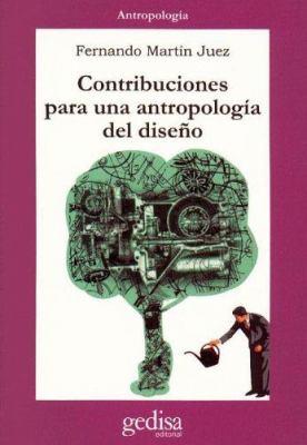 Contribuciones Para Una Antropologia del Dise~no 9788474329438