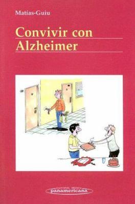 Convivir Con Alzheimer 9788479039479