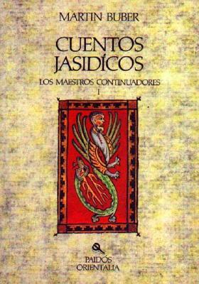 Cuentos Jasidicos I: Maestros Continuadores 9788475092164