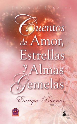 Cuentos de Amor, Estrellas y Almas Gemelas 9788478085989