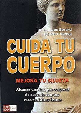 Cuida Tu Cuerpo: Mejora Tu Silueta 9788479278908