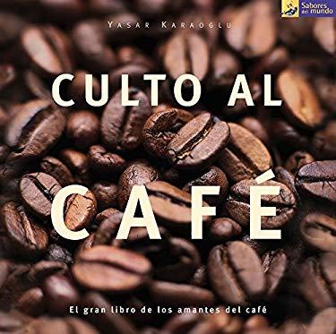 Culto Al Cafe 9788475563053