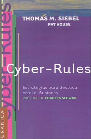 Cyber-Rules: Estrategias Para el Exito en el E-Business 9788475778044