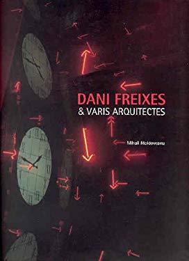 Dani Freixes y Varis Arquitectes 9788477823704