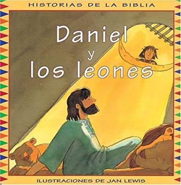 Daniel y los Leones = Daniel in the Lions' Den 9788478645886